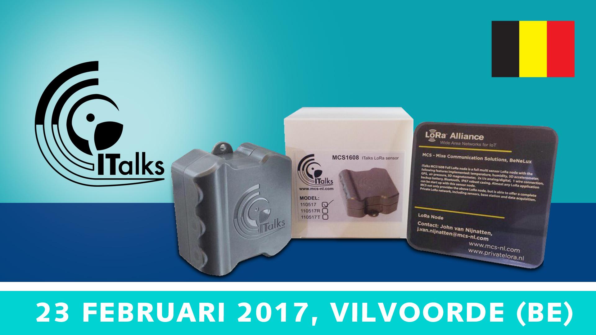 Advanced Workshop ITalks1608 – 23 februari 2017, Vilvoorde   Pushing the limits of communication technology   MCS