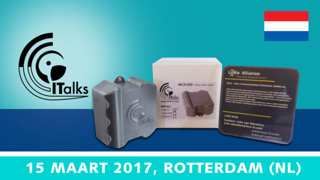 Advanced Workshop ITalks1608 – 15 maart 2017, Rotterdam | Pushing the limits of communication technology | MCS