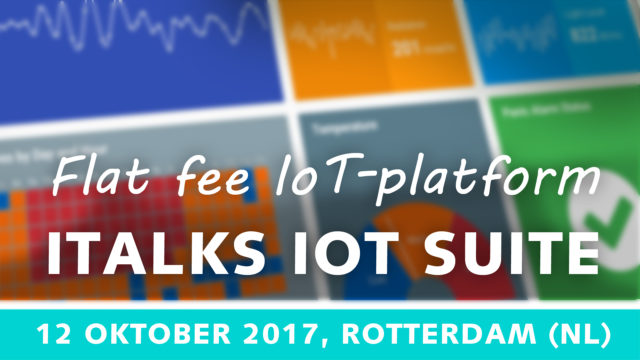 ITalks IoT Suite – van PoC naar schaalbare IoT oplossing – 12 oktober 2017 | Pushing the limits of communication technology | MCS