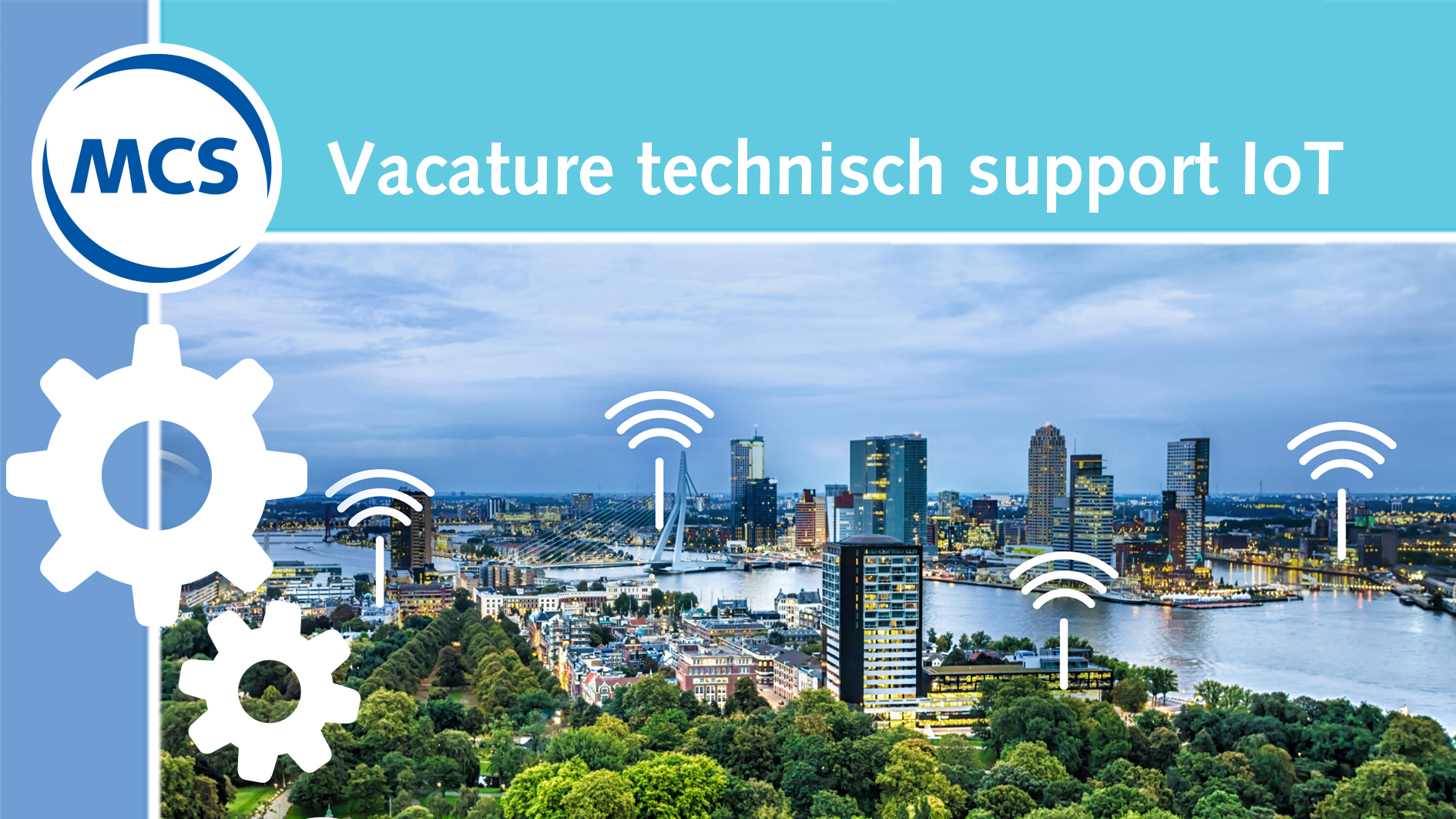 Vacature Technisch support medewerker IoT | Pushing the limits of communication technology | MCS