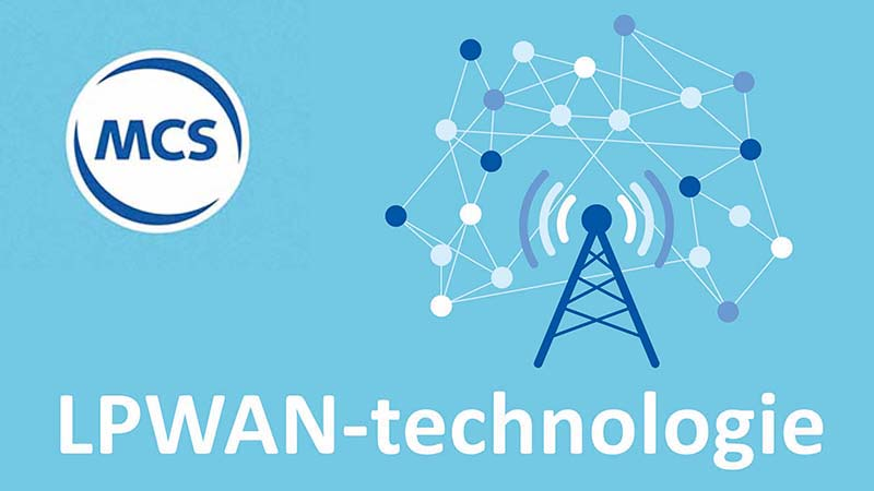 LPWAN technologie | Pushing the limits of communication technology | MCS