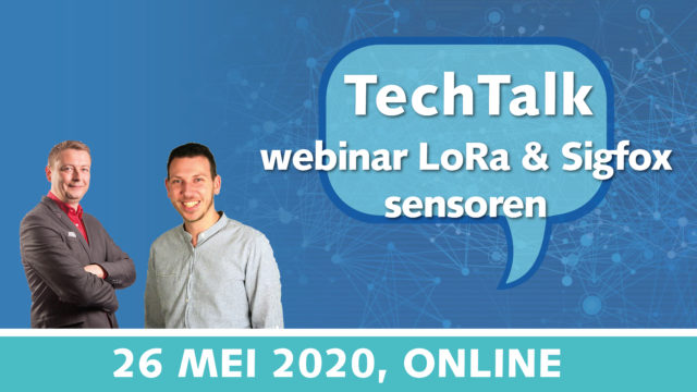 TechTalk webinar: introductie nieuwe LoRa/Sigfox sensoren en update LoRa netwerk server | 26 mei 2020 | Pushing the limits of communication technology | MCS
