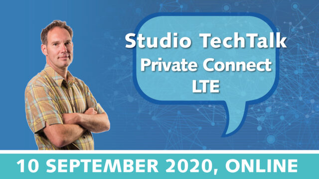 Studio TechTalk: Private Connect LTE techniek uitgelegd | 10 september 2020 | Pushing the limits of communication technology | MCS