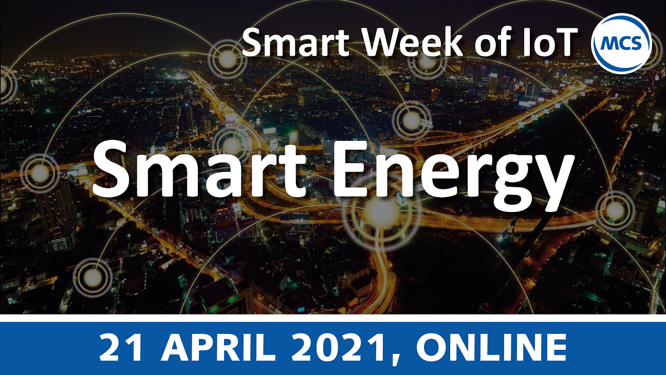 Smart Energy – Smart Week of IoT | 21 april 2021 | Pushing the limits of communication technology | MCS