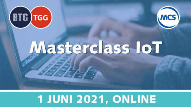 BTG Masterclass IoT | 1 juni 2021 | Pushing the limits of communication technology | MCS